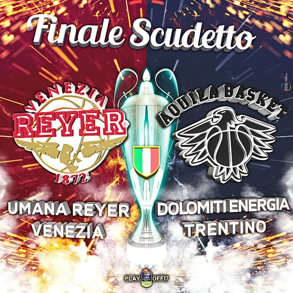 Serie A, Finale Scudetto - © 2017 twitter.com/LegaBasketA