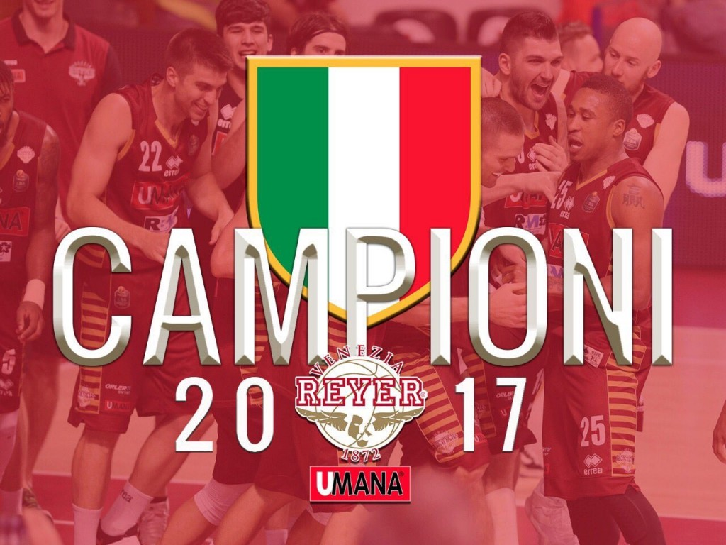 Reyer Venezia campione d'Italia © 2017 twitter.com/REYER1872